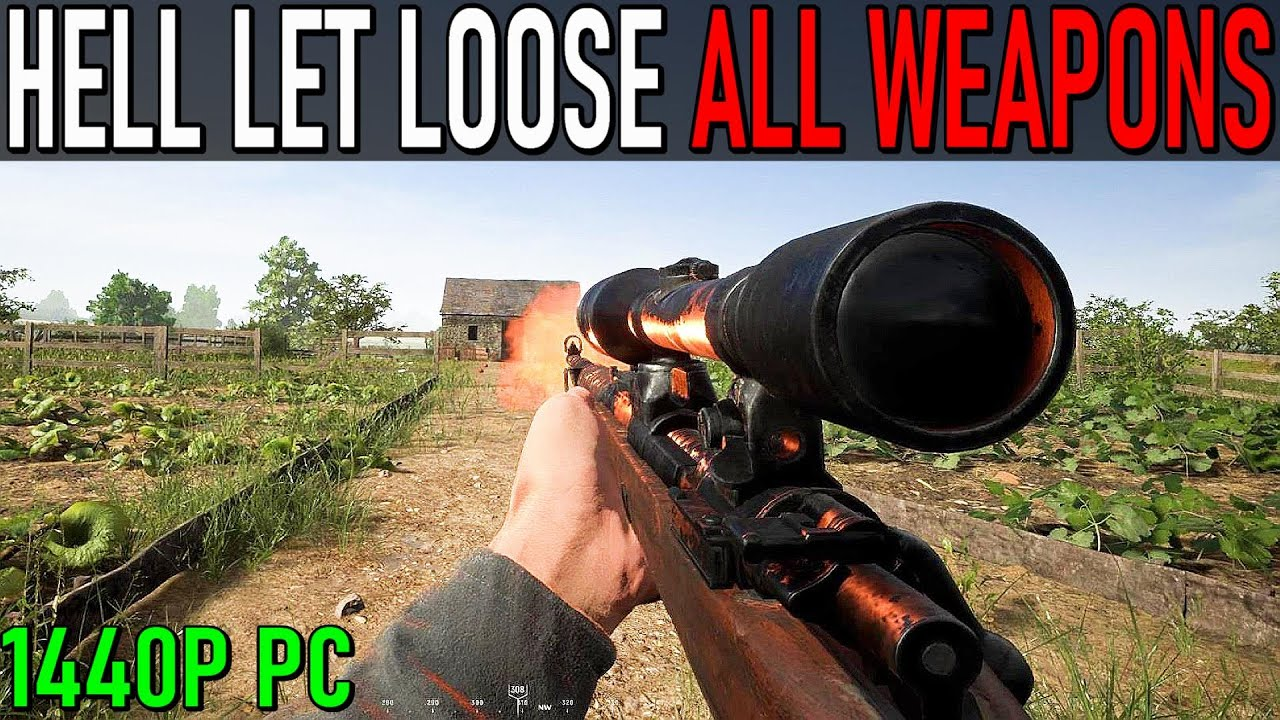 Hell Let Loose 2020 - All Weapons
