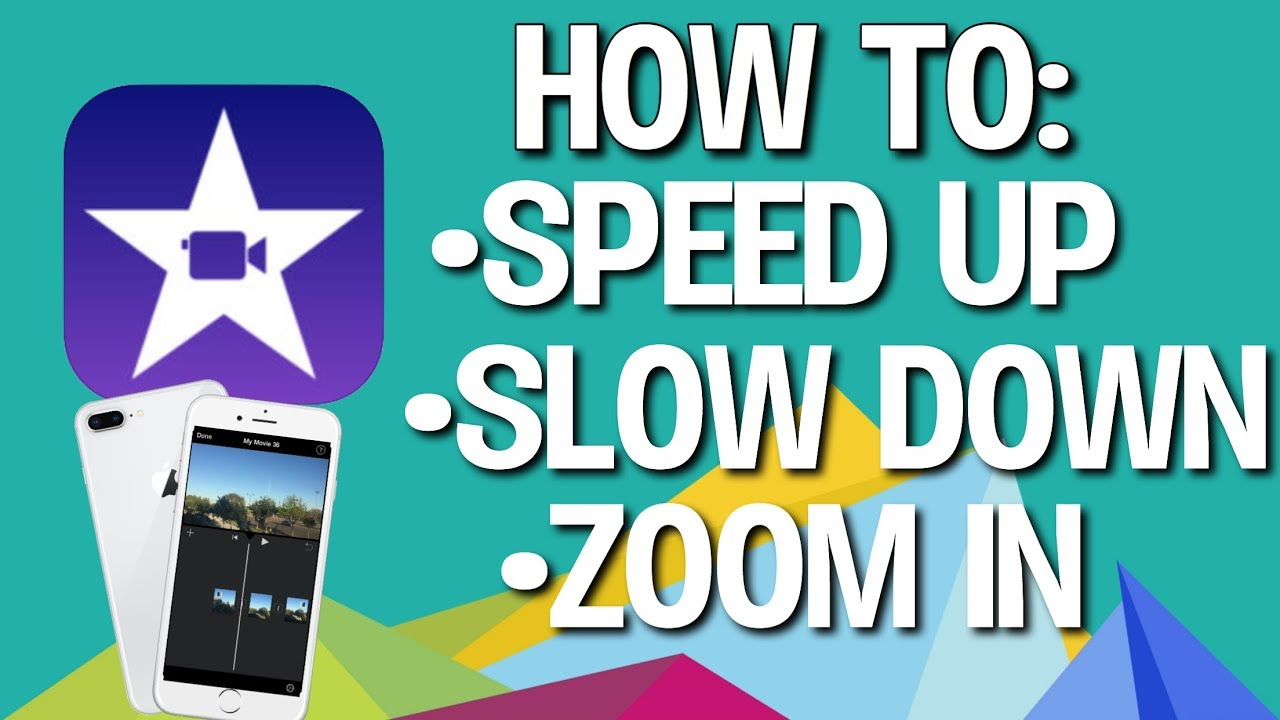 HOW TO SPEED UP, SLOW DOWN, AND ZOOM IN ON IMOVIE APP