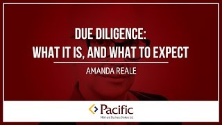 Due Diligence: What it is, and What to Expect
