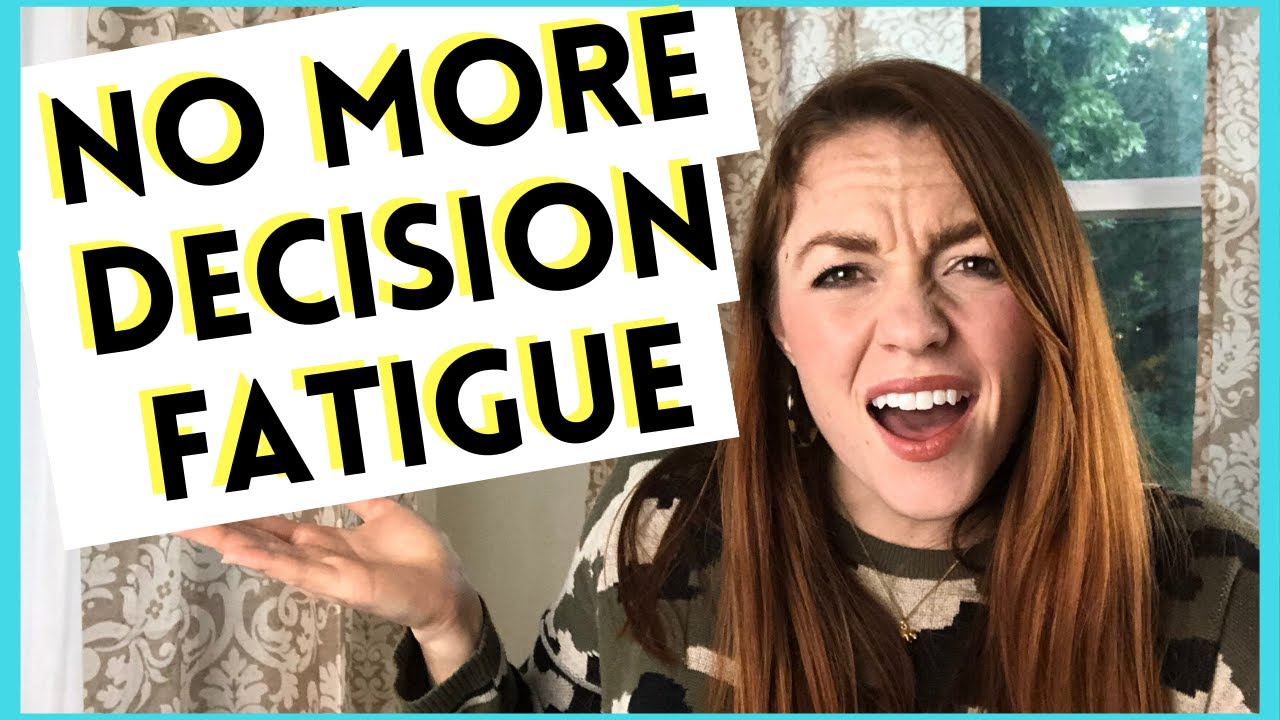How to Avoid Decision Fatigue