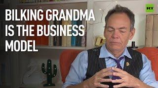 Keiser Report | Bilking Grandma is the Business Model | E1687