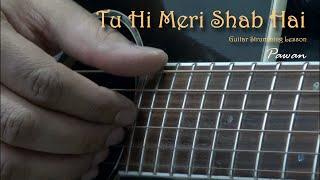 Tu Hi Meri Shab Hai - Gangster - Guitar Chords Lesson