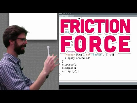 2.4: Friction Force - The Nature of Code
