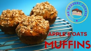 Apple & Oat Muffins Recipe | Msdessertjunkie