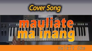 Mauliate Ma Inang [COVER by HALKIT OKE]
