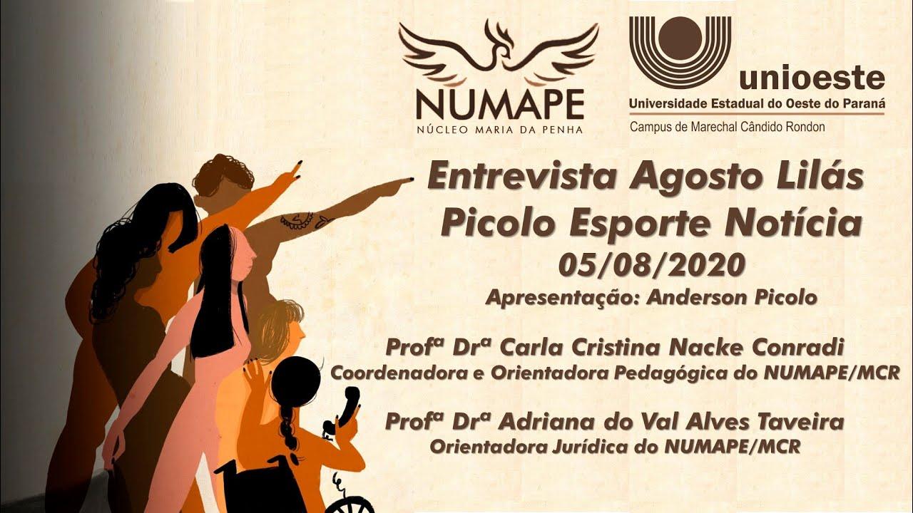 Entrevista Agosto Lilás NUMAPE/MCR UNIOESTE - Picolo Esporte Notícia
