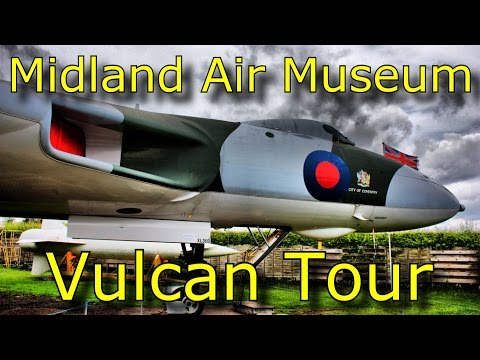 Midland Air Museum Trip + Vulcan Tour [Not Stabilized]