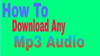How to download any mp3