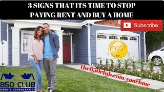 3 Signs That's Its Time To Stop Renting & Buy A Home 🏡 - www.the850club.com/coachme