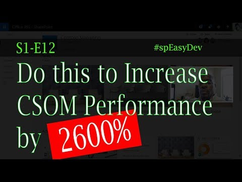 S1E12: 2600% Performance Increase, SharePoint CSOM Coding (real talk)