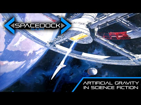 Artificial Gravity in Science Fiction - Spacedock Short