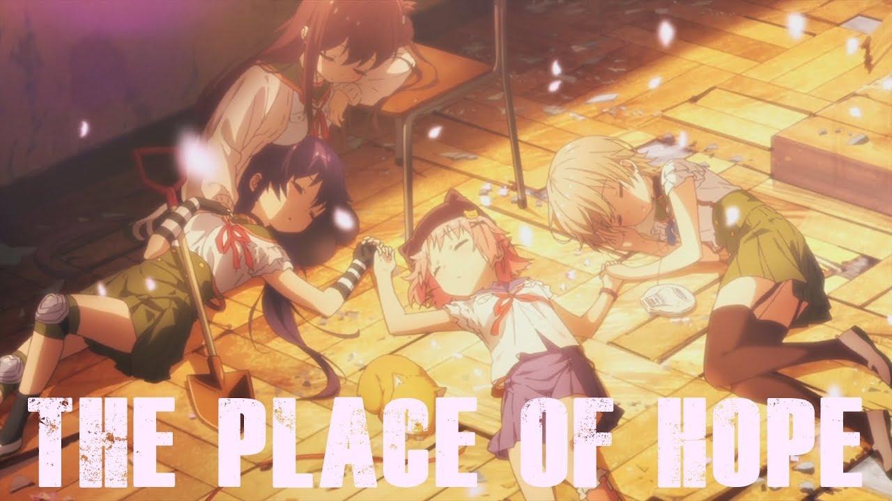 【AMV】The Place Of Hope【Gakkou Gurashi】