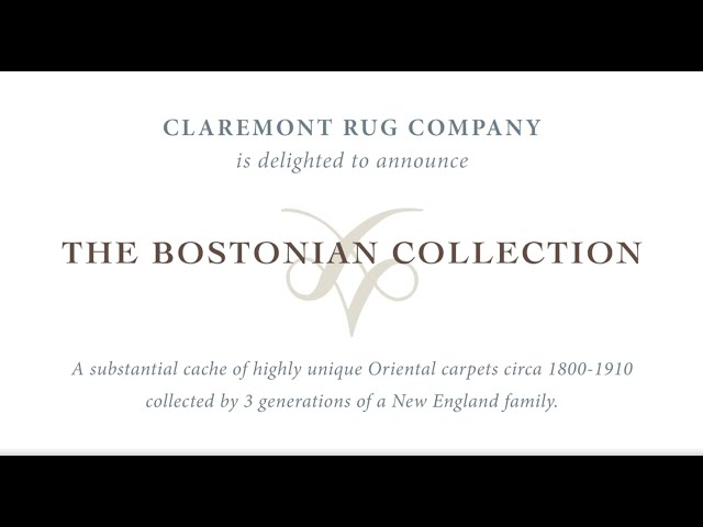 Jan David Winitz Presents Claremont Rug Company's Bostonian Collection of Antique Rugs