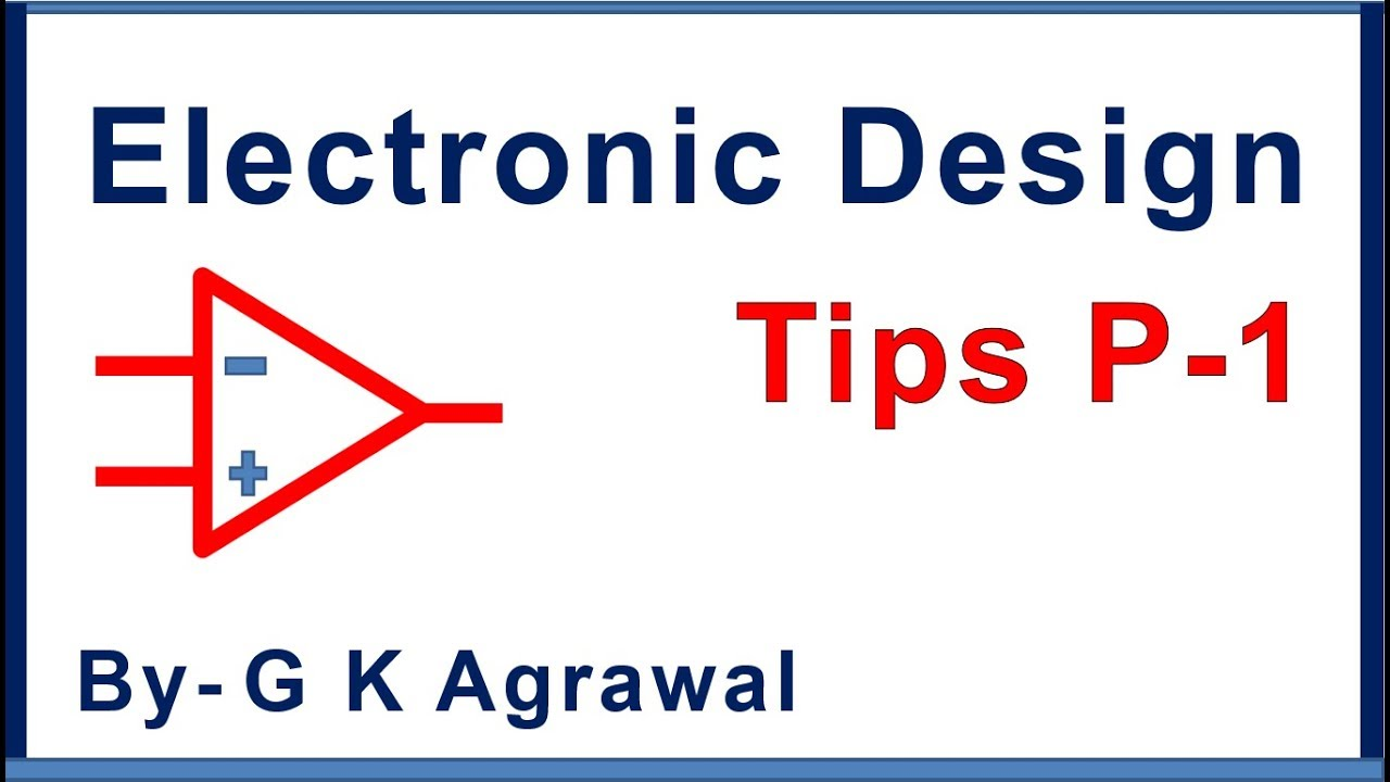 electronic circuit design guide \u0026 tested tips part 1 youtubeElectronic Circuit Design Youtube #5
