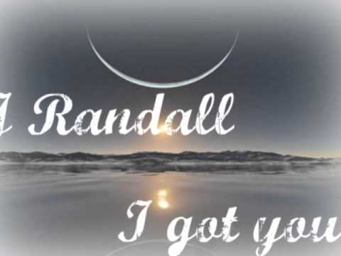J Randall - I got you