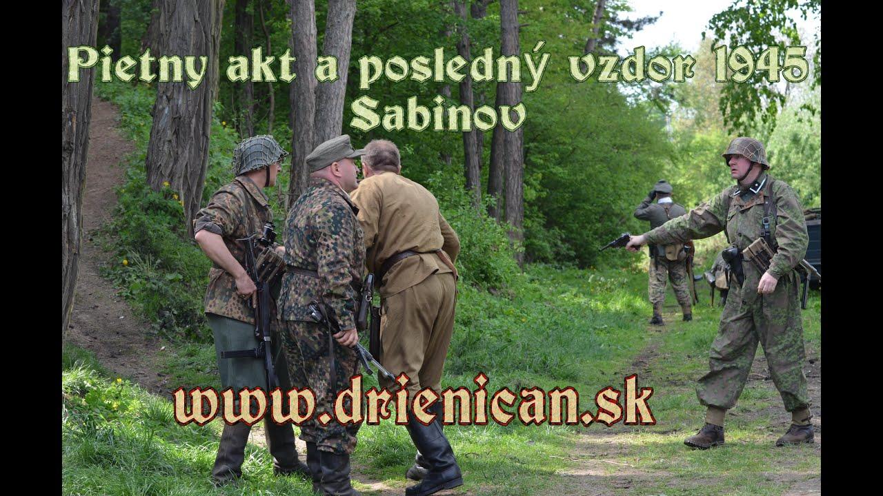 1aa3430c1 Pietny akt a posledný vzdor 1945 – Sabinov - YouTube