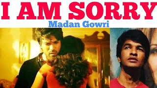 I AM SORRY | Tamil | Madan Gowri | MG