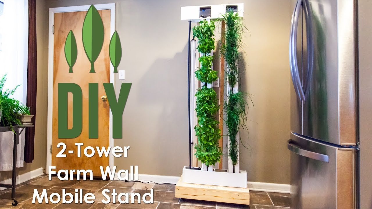 Diy Vertical Garden How To Build A Rolling Stand For Your 2 Tower Farm Wall Youtube