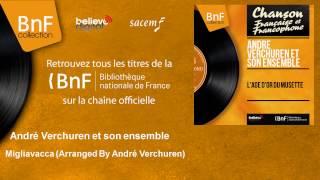 André Verchuren et son ensemble – Migliavacca – Arranged By André Verchuren
