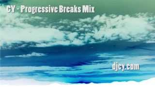 Progressive Breaks Mix 01- CY  breakbeat trance chill afterparty dj Atmospheric Lounge Music