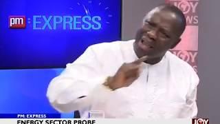 Energy Sector Probe - PM Express on JoyNews (16-10-18)
