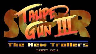 Test Générique Super Taupe Gun III