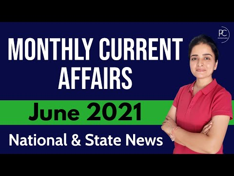 June 2021 Current Affairs | Monthly Current Affairs | NATIONAL & STATE News | In English & Hindi