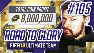 8,000,000 COINS TRADE PROFIT! - #FIFA18 Road to Glory! #105 Ultimate Team