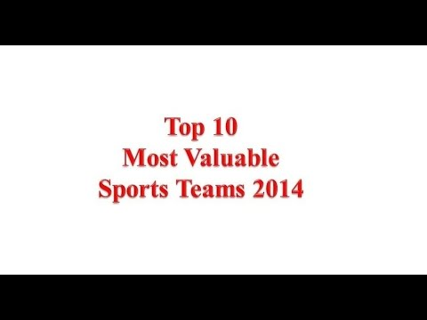 Top 10 Most Valuable Sports Teams In The World (Forbes List 2014...)
