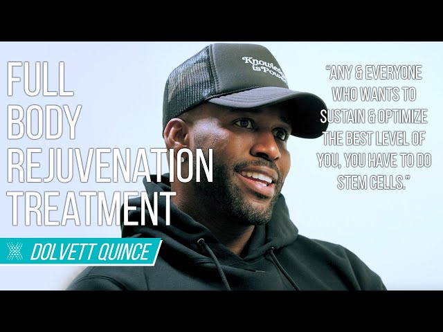 Dolvett Quince & His Stem Cell Therapy Experience For His Overall Health