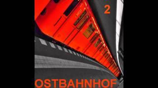 Ostbahnhof / Techno Mix: Zwei (#2)