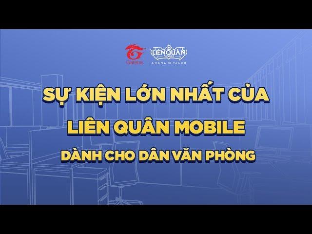 [Teaser] Sự kiện đặc biệt dành cho giới văn phòng - Garena Liên Quân Mobile