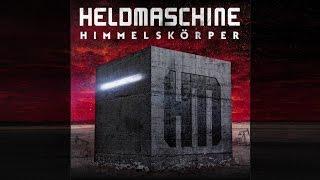 Heldmaschine New Album  HIMMELSKÖRPER  - Teaser 2