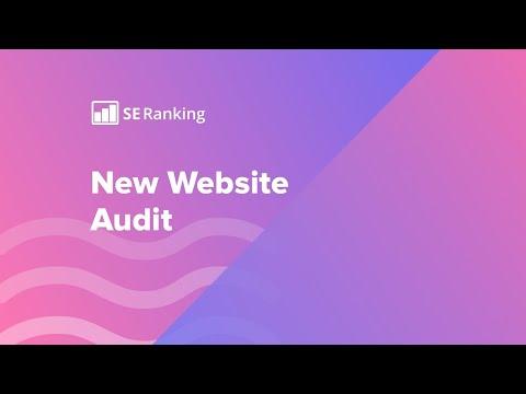 The New SE Ranking Website Audit