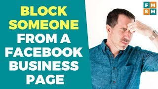 Block Someone From Facebook Business Page
