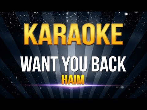 Haim - Want You Back KARAOKE