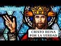 Cristo reina por la verdad | Firmes en la fe - P Gabriel Zapata