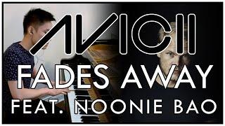 Avicii - Fades Away (feat. Noonie Bao) (Piano Cover | Sheet Music | Spotify)