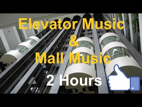 Best of Elevator Music & Mall Music: 2 Hours Remix Playlist