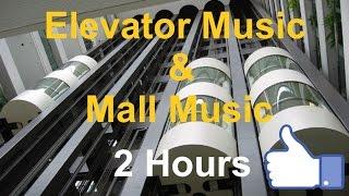 Best of Elevator Music & Mall Music: 2 Hours (Remix Playlist Video)