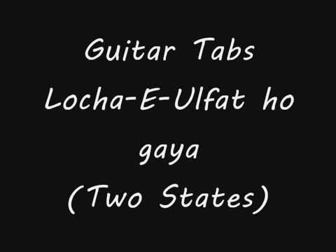 Locha e Ulfat (GuitarTabs) by GauravRao - YouTube