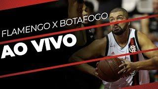 AO VIVO - FLABASQUETE X BOTAFOGO