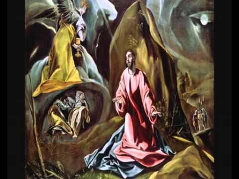 El Greco: The Agony in the Garden (music by Margarita Zelenaia ...: http://www.youtube.com/watch?v=HZk5_mv4IwQ