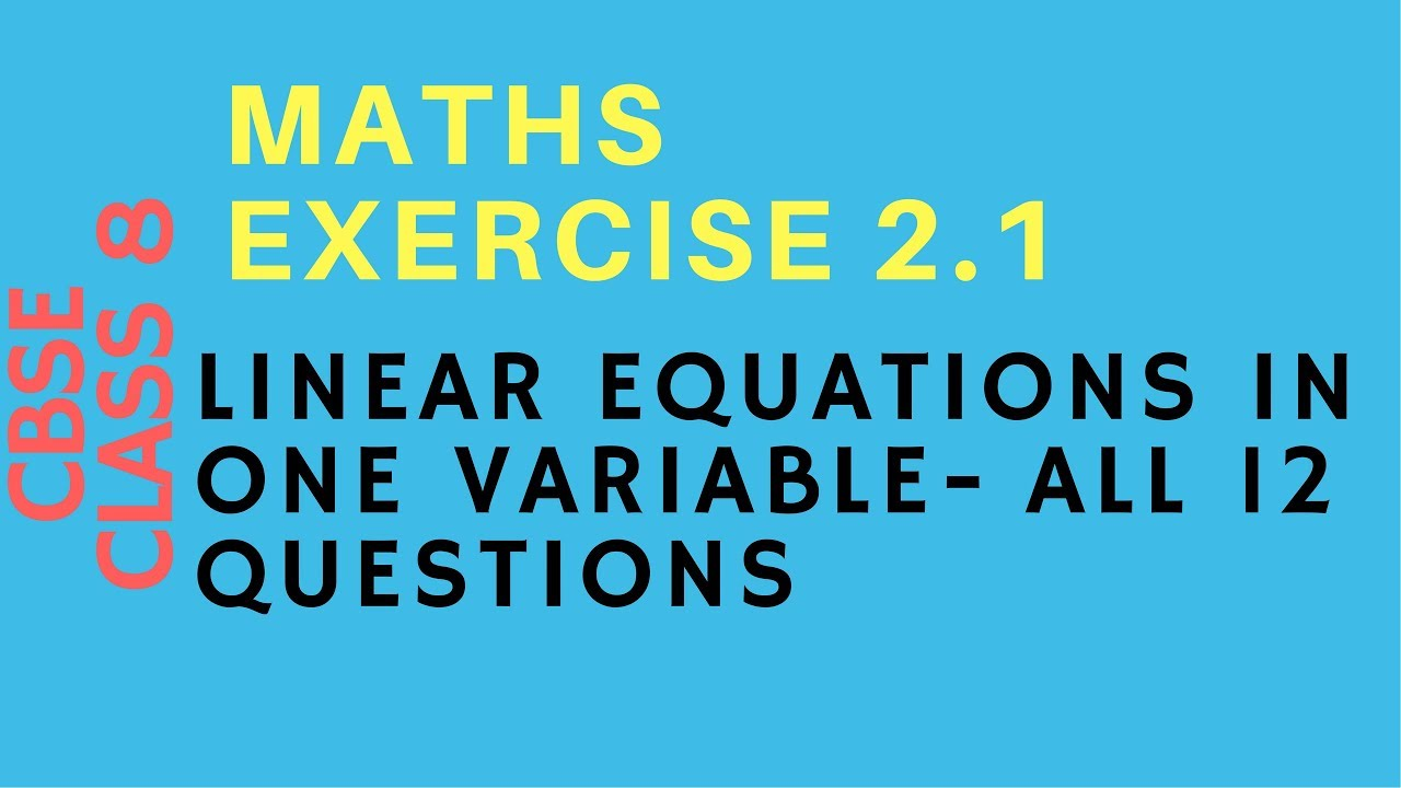 CBSE Class 8 Maths Exercise 2.1 all 12 questions - Linear Equations ...