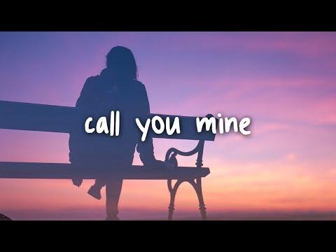 The Chainsmokers & Bebe Rexha - Call You Mine // Lyrics