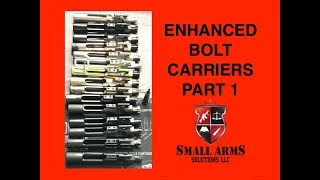 Enhanced AR/M16/M4 Bolts and Bolt Carriers - Part 1