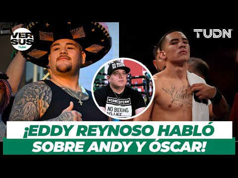 Eddy Reynoso afirma que Óscar Valdez y Andy Ruiz sorprenderán en sus próximas peleas | TUDN