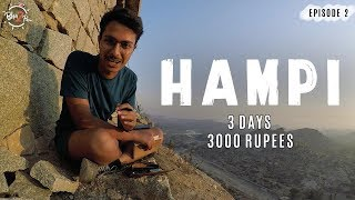 3 Days in 3000 Rs - HAMPI | Ep.2 #bha2pa