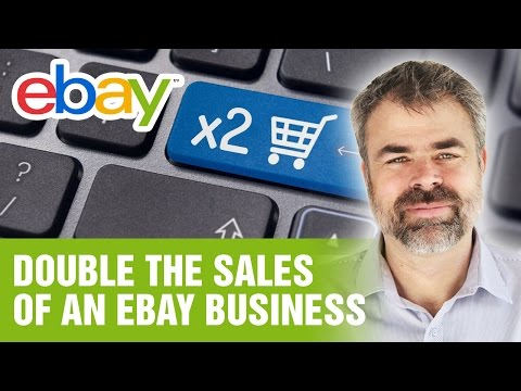 How to Double the Sales of an eBay Business