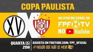 XV de Piracicaba 2 x 2 Noroeste - Copa Paulista 2018